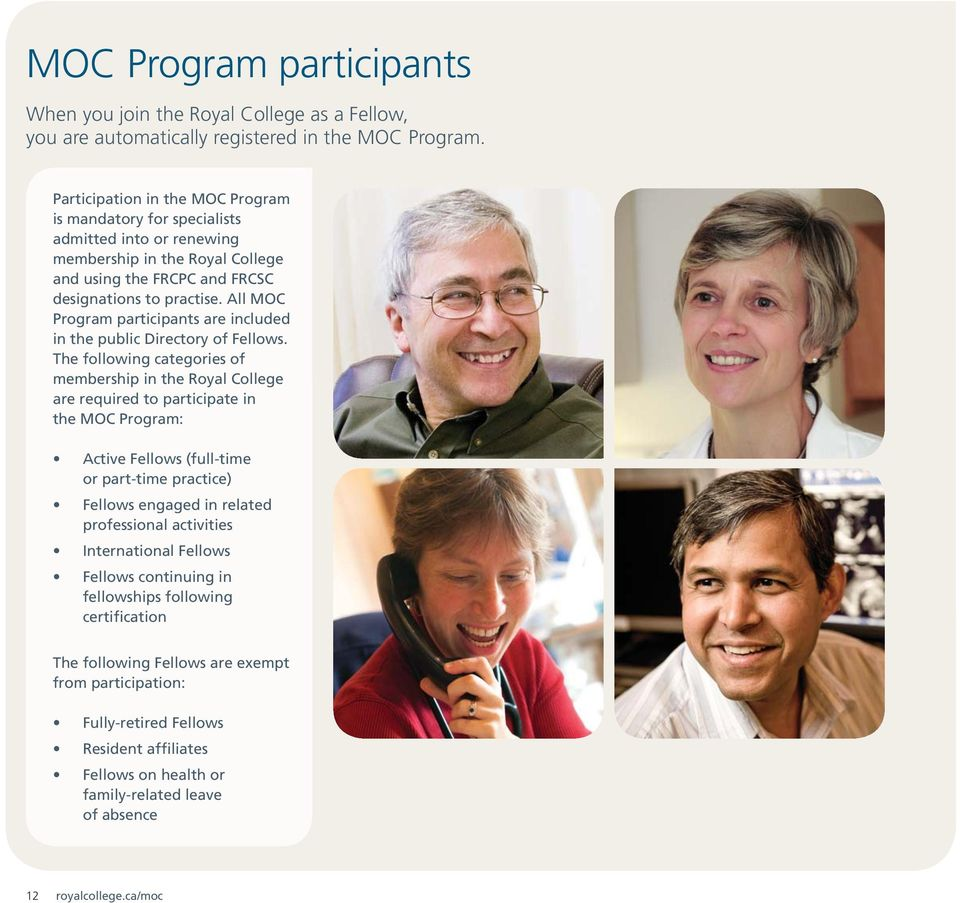 All MOC Program participants are included in the public Directory of Fellows.