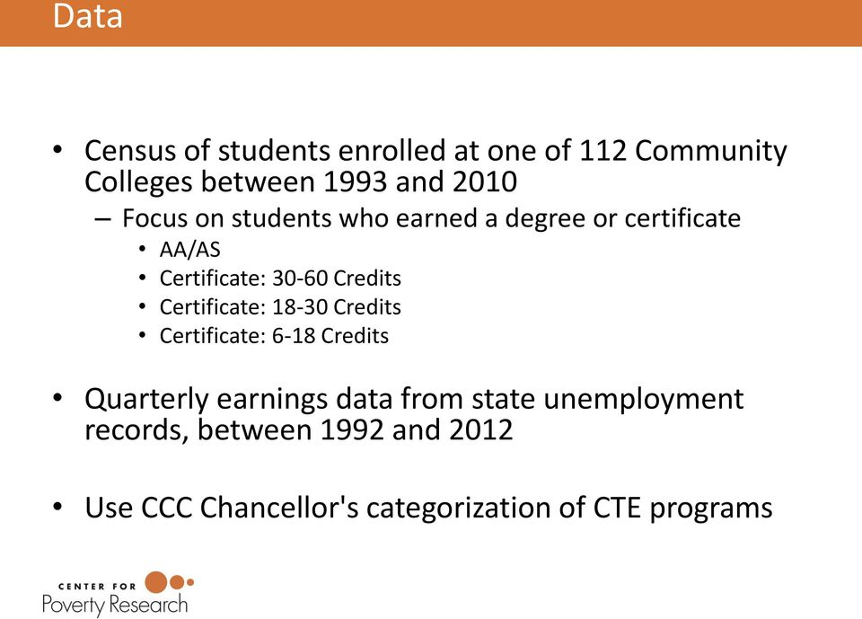 Certificate: 18-30 Credits Certificate: 6-18 Credits Quarterly earnings data from state