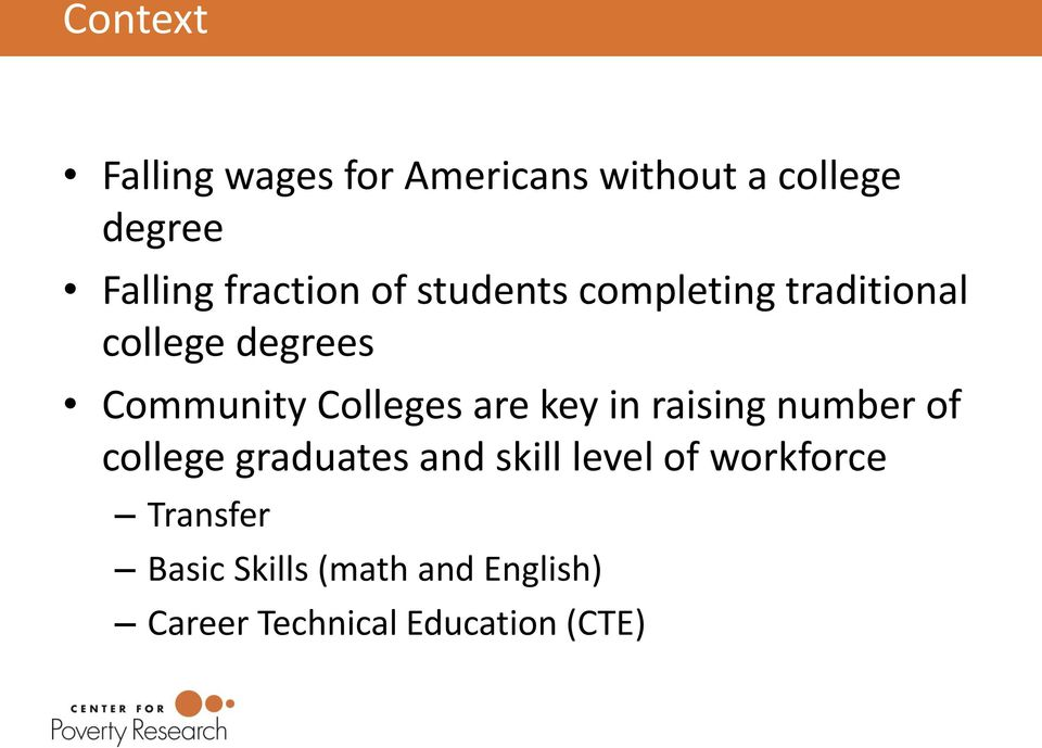 Colleges are key in raising number of college graduates and skill level of