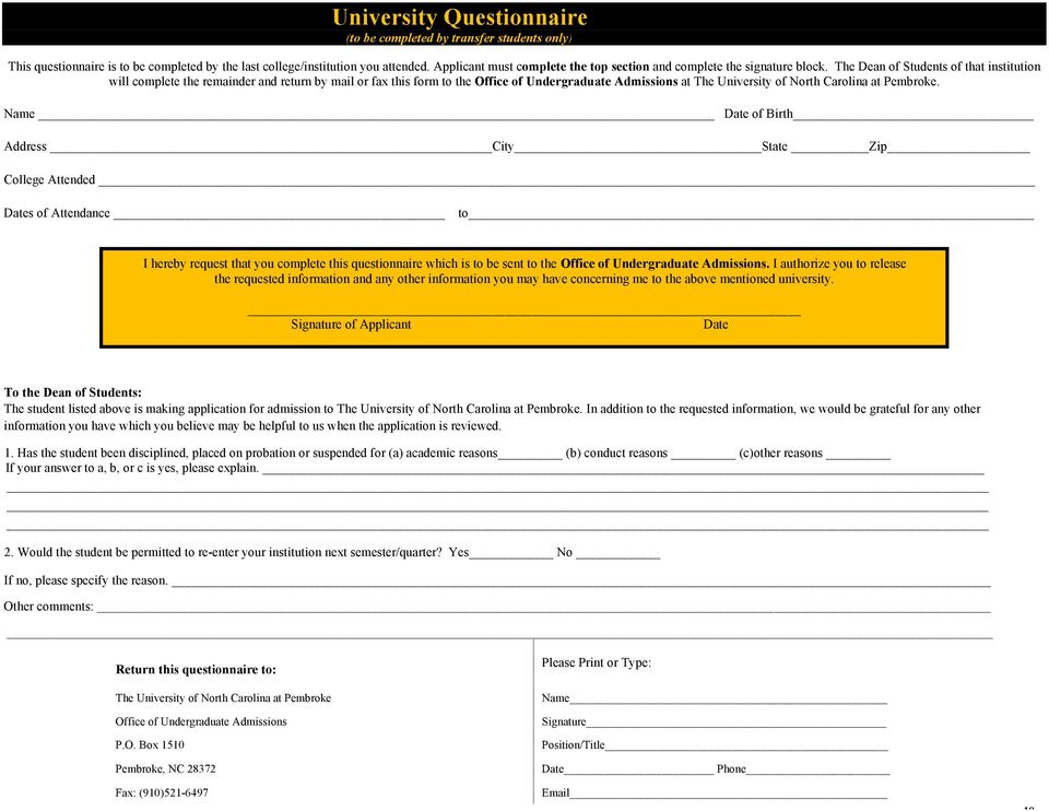 The Dean of Students of that institution will complete the remainder and return by mail or fax this form to the Office of Undergraduate Admissions at The University of North Carolina at Pembroke.