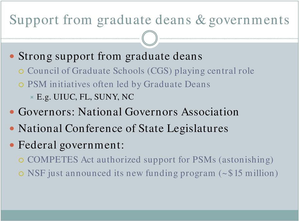central role PSM initiatives often led by Graduate Deans E.g.