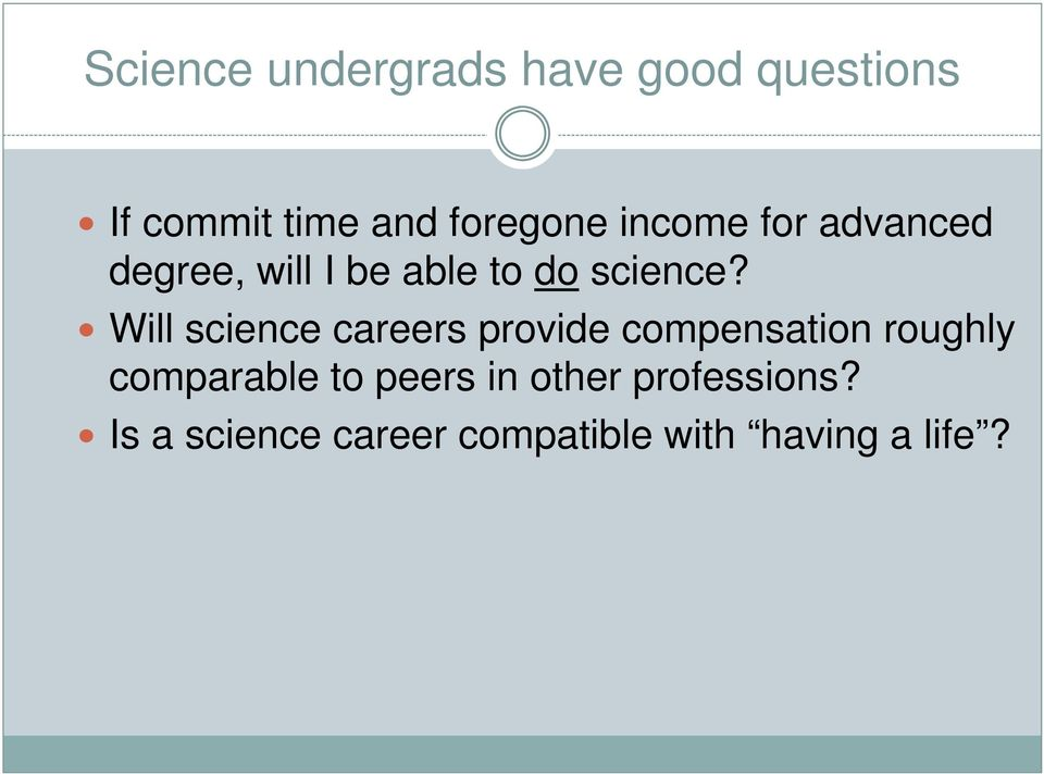 Will science careers provide compensation roughly comparable to