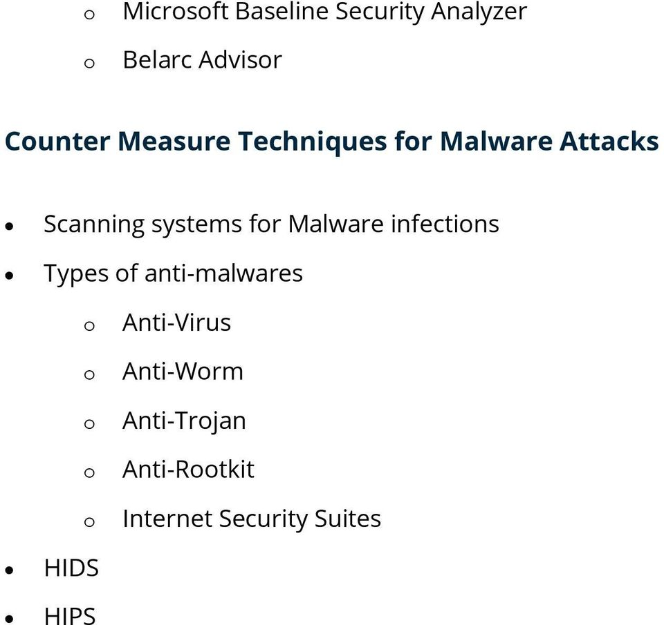 Malware infectins Types f anti-malwares Anti-Virus