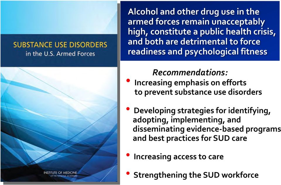 to prevent substance use disorders Developing strategies for identifying, adopting, implementing, and