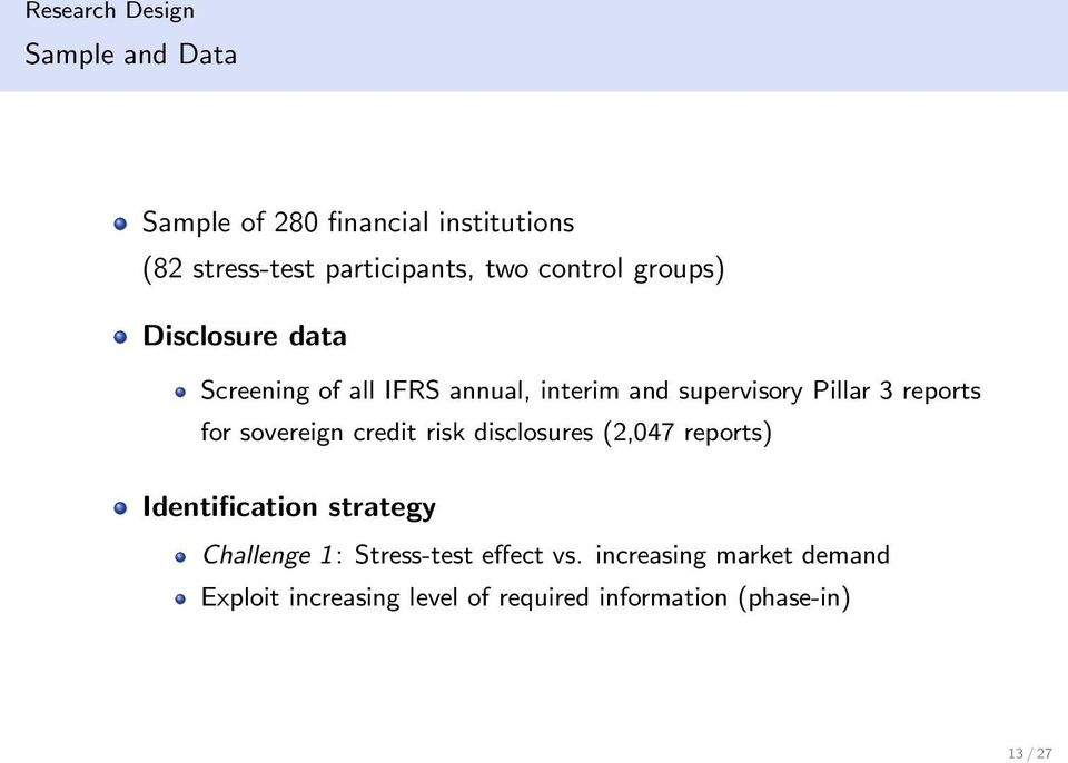 for sovereign credit risk disclosures (2,047 reports) Identification strategy Challenge 1: Stress-test