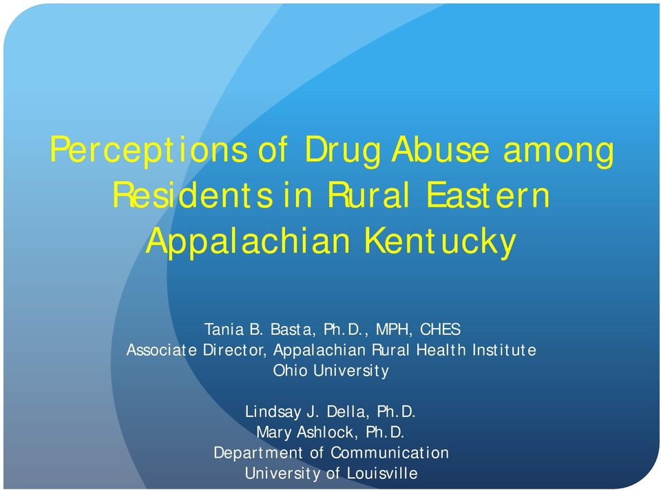 , MPH, CHES Associate Director, Appalachian Rural Health Institute