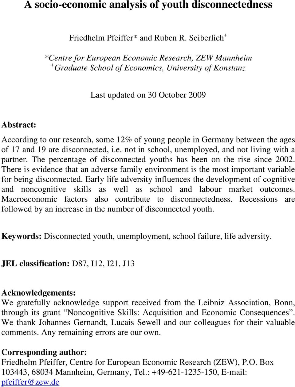 of young people in Germany between the ages of 17 and 19 are disconnected, i.e. not in school, unemployed, and not living with a partner.