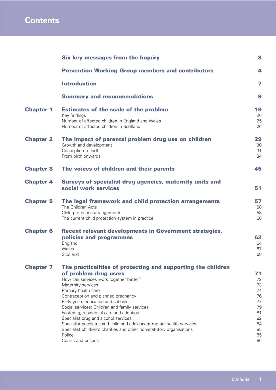 Conception to birth 31 From birth onwards 34 Chapter 3 The voices of children and their parents 45 Chapter 4 Surveys of specialist drug agencies, maternity units and social work services 51 Chapter 5
