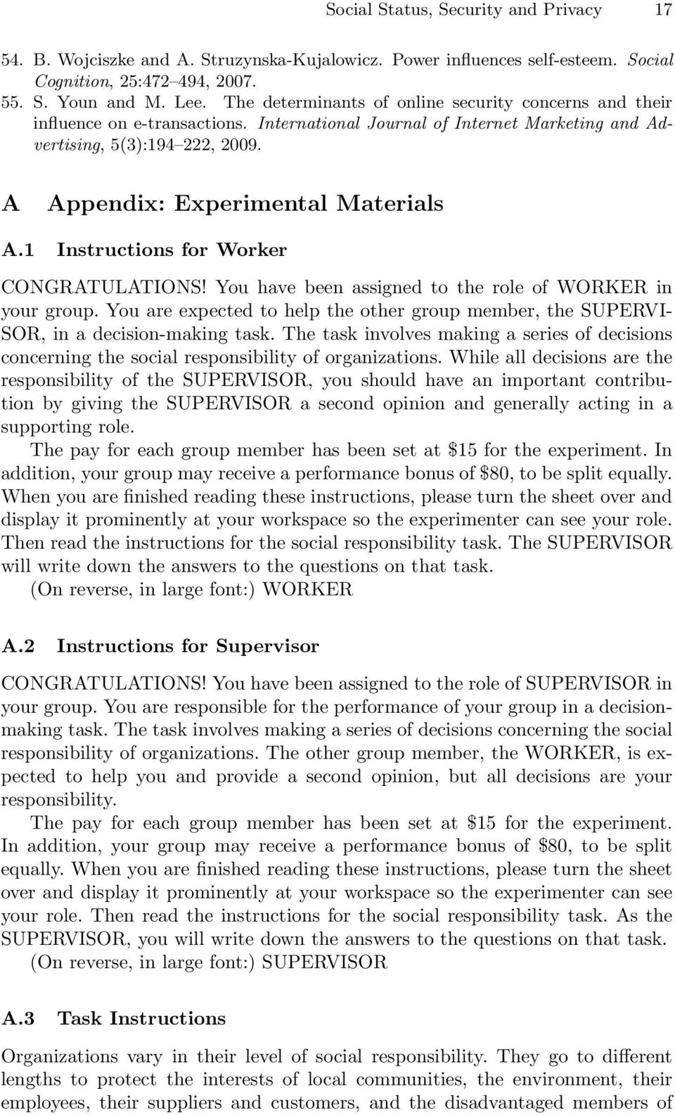 A Appendix: Experimental Materials A.1 Instructions for Worker CONGRATULATIONS! You have been assigned to the role of WORKER in your group.