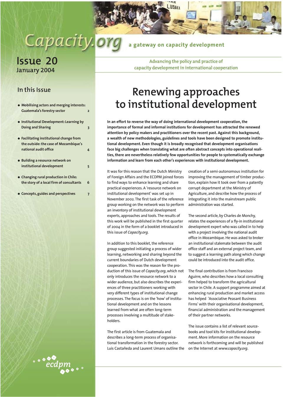 a resource network on institutional development 5 Changing rural production in Chile: the story of a local firm of consultants 6 Concepts, guides and perspectives 7 Renewing approaches to