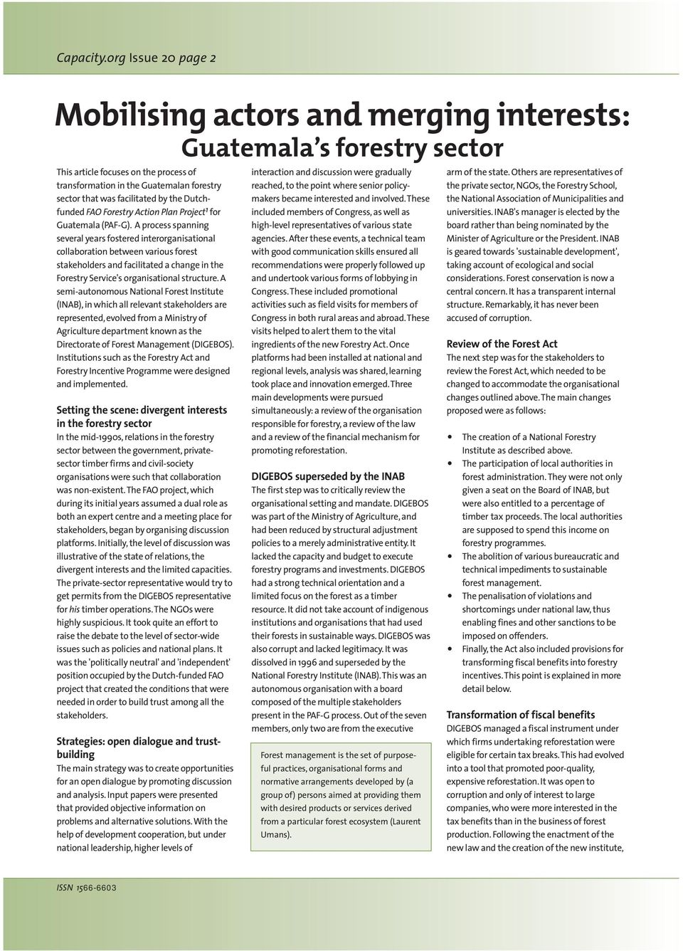 by the Dutchfunded FAO Forestry Action Plan Project 1 for Guatemala (PAF-G).