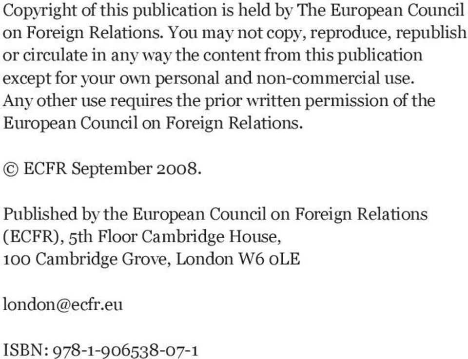 and non-commercial use. Any other use requires the prior written permission of the European Council on Foreign Relations.