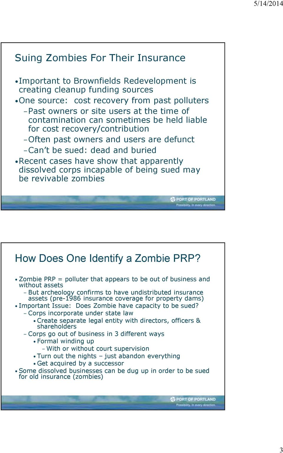 incapable of being sued may be revivable zombies How Does One Identify a Zombie PRP?