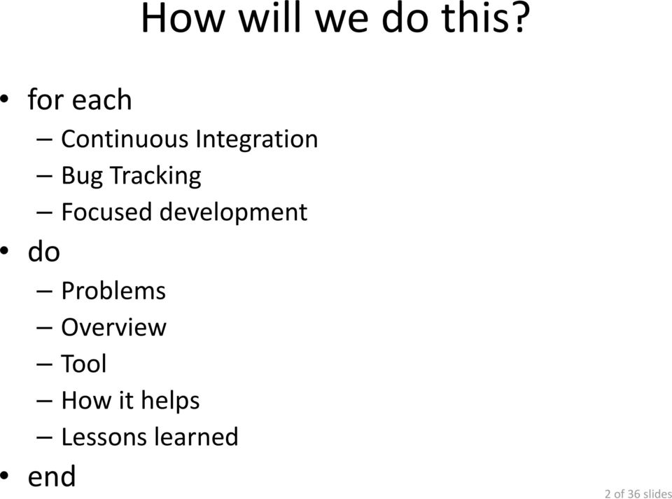 Tracking Focused development do