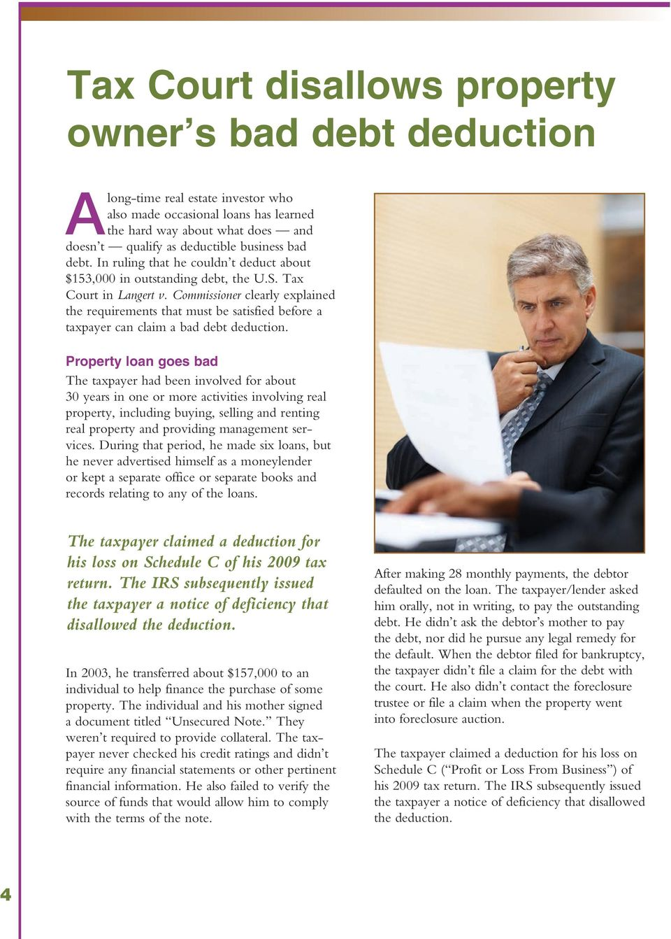 Commissioner clearly explained the requirements that must be satisfied before a taxpayer can claim a bad debt deduction.