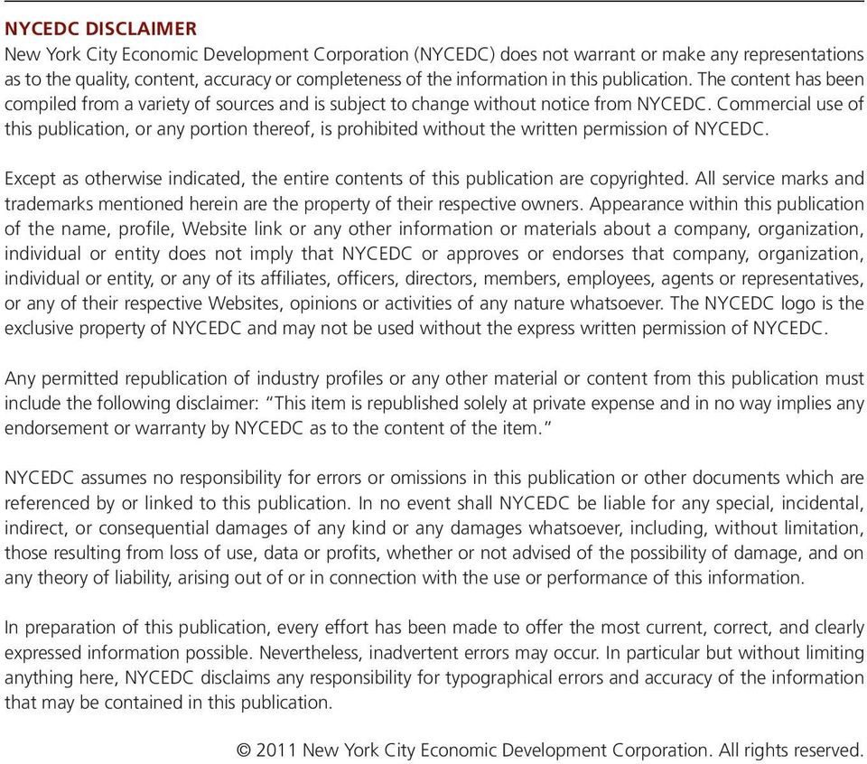 Commercial use of this publication, or any portion thereof, is prohibited without the written permission of NYCEDC.
