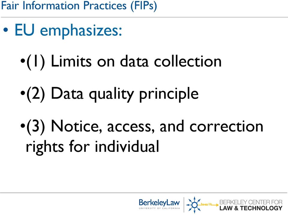 collection (2) Data quality principle