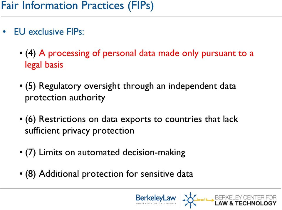 protection authority (6) Restrictions on data exports to countries that lack sufficient