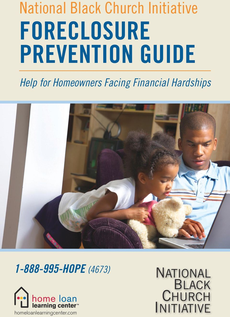 Homeowners Facing Financial Hardships 1-888-995-HOPE