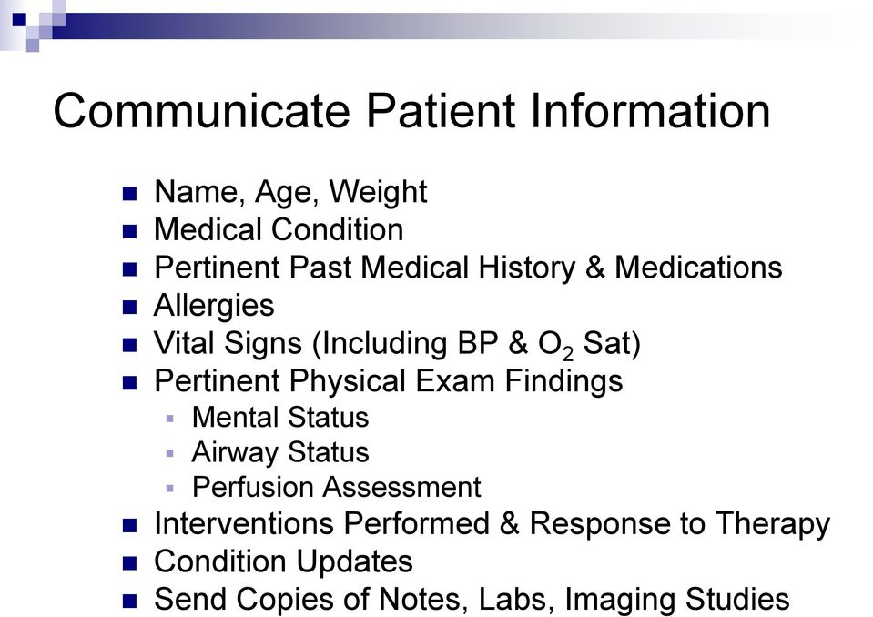 Physical Exam Findings Mental Status Airway Status Perfusion Assessment Interventions