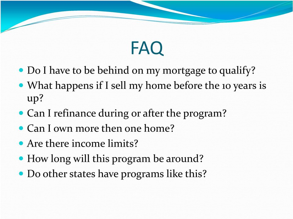 Can I refinance during or after the program?