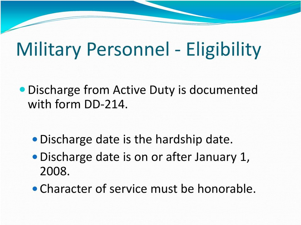 Discharge date is the hardship date.