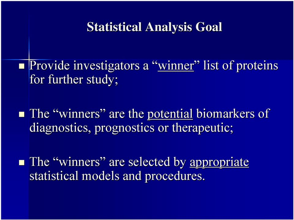 biomarkers of diagnostics, prognostics or therapeutic; The