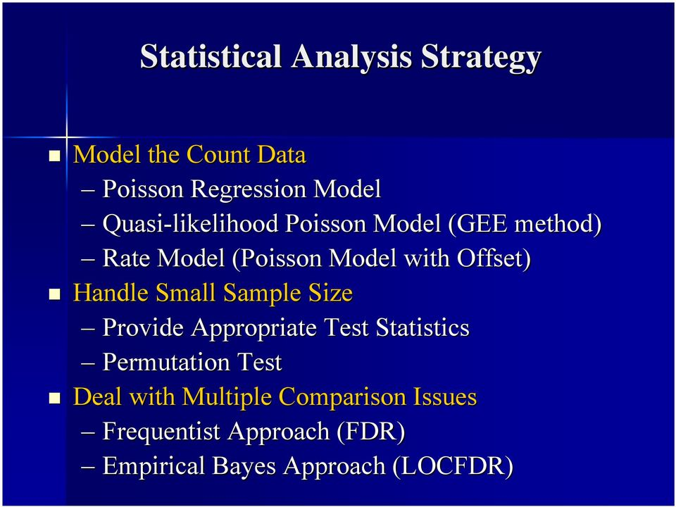 Handle Small Sample Size Provide Appropriate Test Statistics Permutation Test Deal