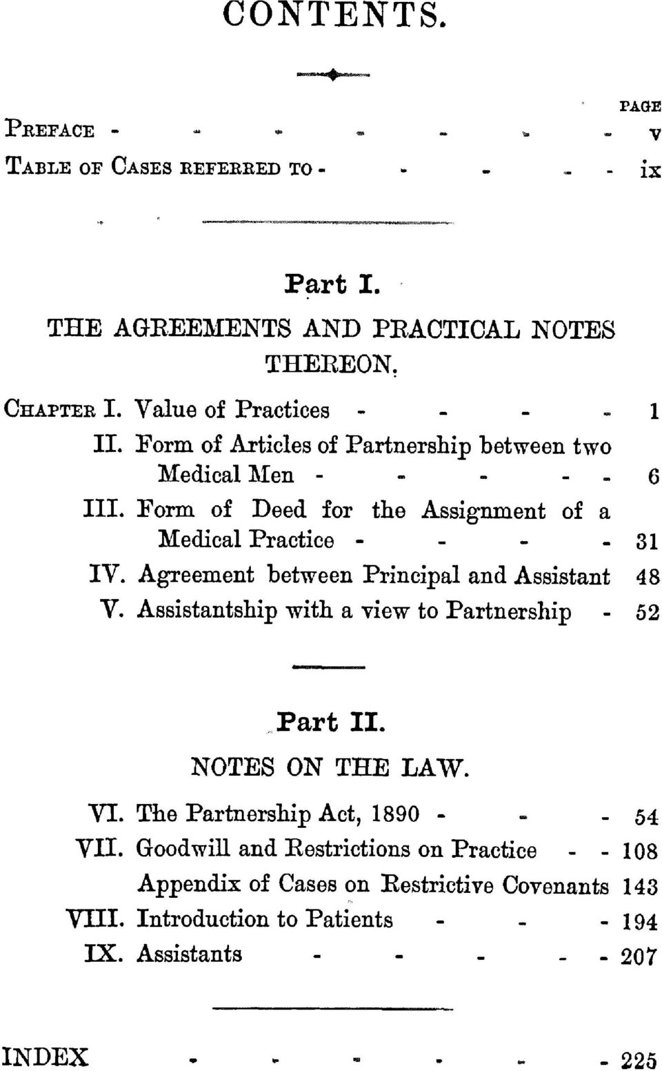 Form of Deed for the Assignment of a Medical Practice - - - - 31 IV. Agreement between Principal and Assistant 48 V.
