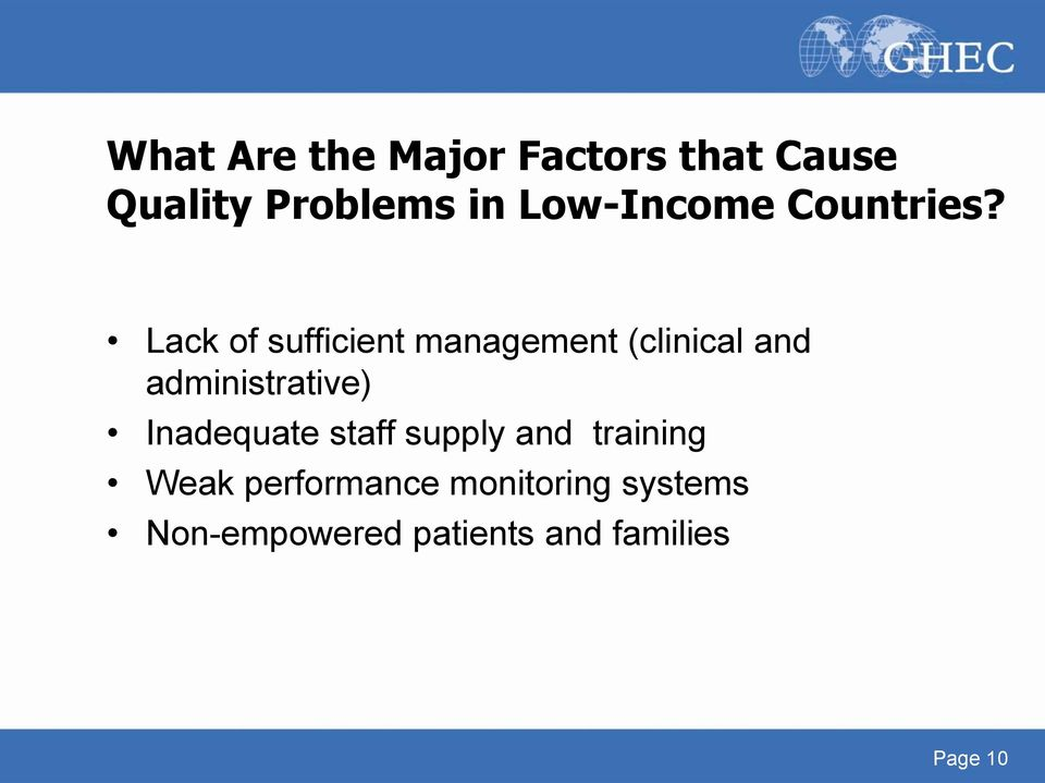 Lack of sufficient management (clinical and administrative)