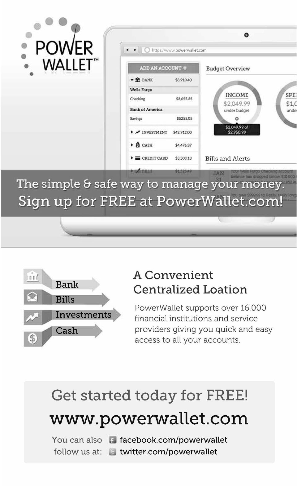 Bank Bills Investments Cash A Convenient Centralized Loation PowerWallet supports over 16,000 financial