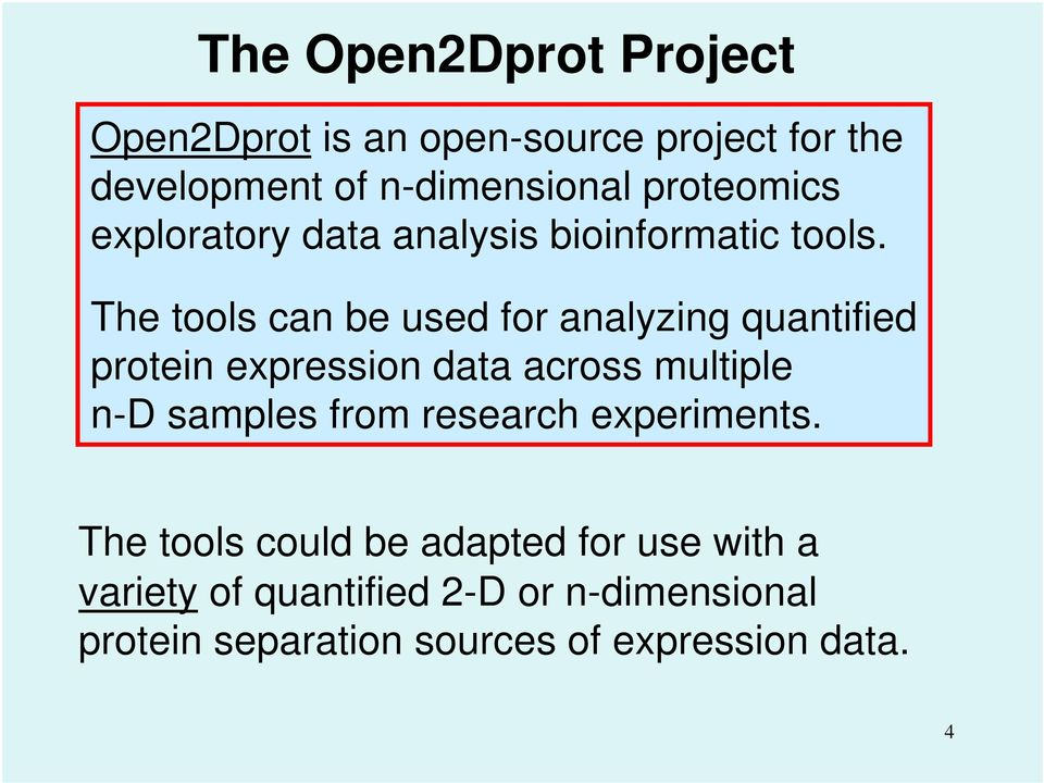 The tools can be used for analyzing quantified protein expression data across multiple n-d samples from