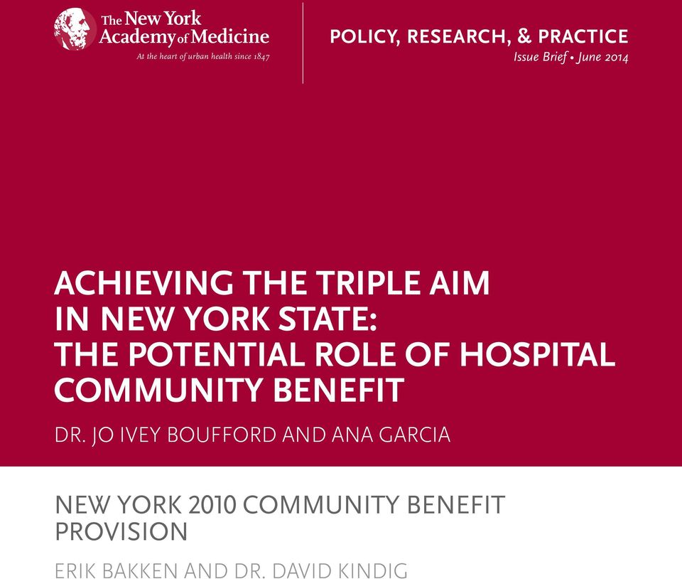 TRIPLE AIM IN NEW YORK STATE: THE POTENTIAL ROLE OF HOSPITAL COMMUNITY BENEFIT DR.