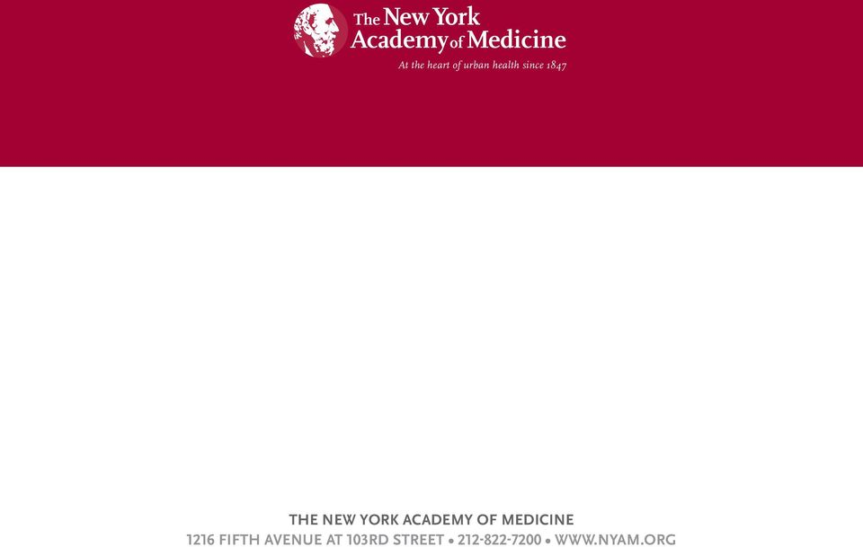 since 1847 THE NEW YORK ACADEMY OF MEDICINE 1216