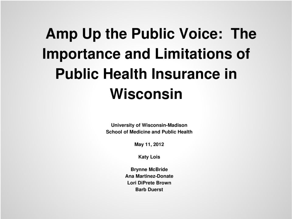 Wisconsin-Madison School of Medicine and Public Health May 11,