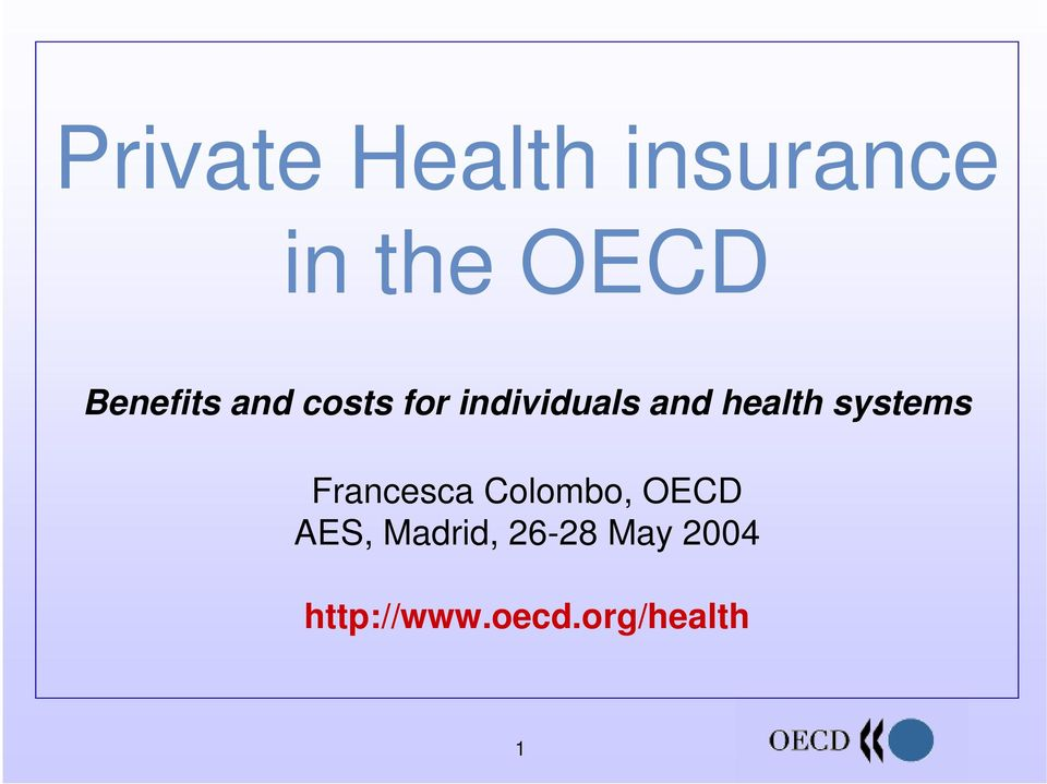health systems Francesca Colombo, OECD