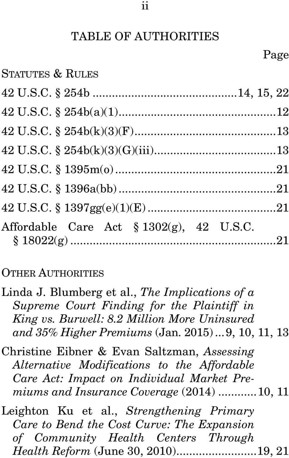 , The Implications of a Supreme Court Finding for the Plaintiff in King vs. Burwell: 8.2 Million More Uninsured and 35% Higher Premiums (Jan. 2015).