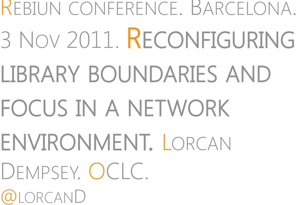 RECONFIGURING LIBRARY BOUNDARIES