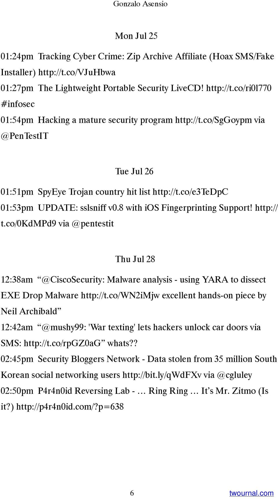 co/0kdmpd9 via @pentestit Thu Jul 28 12:38am @CiscoSecurity: Malware analysis - using YARA to dissect EXE Drop Malware http://t.
