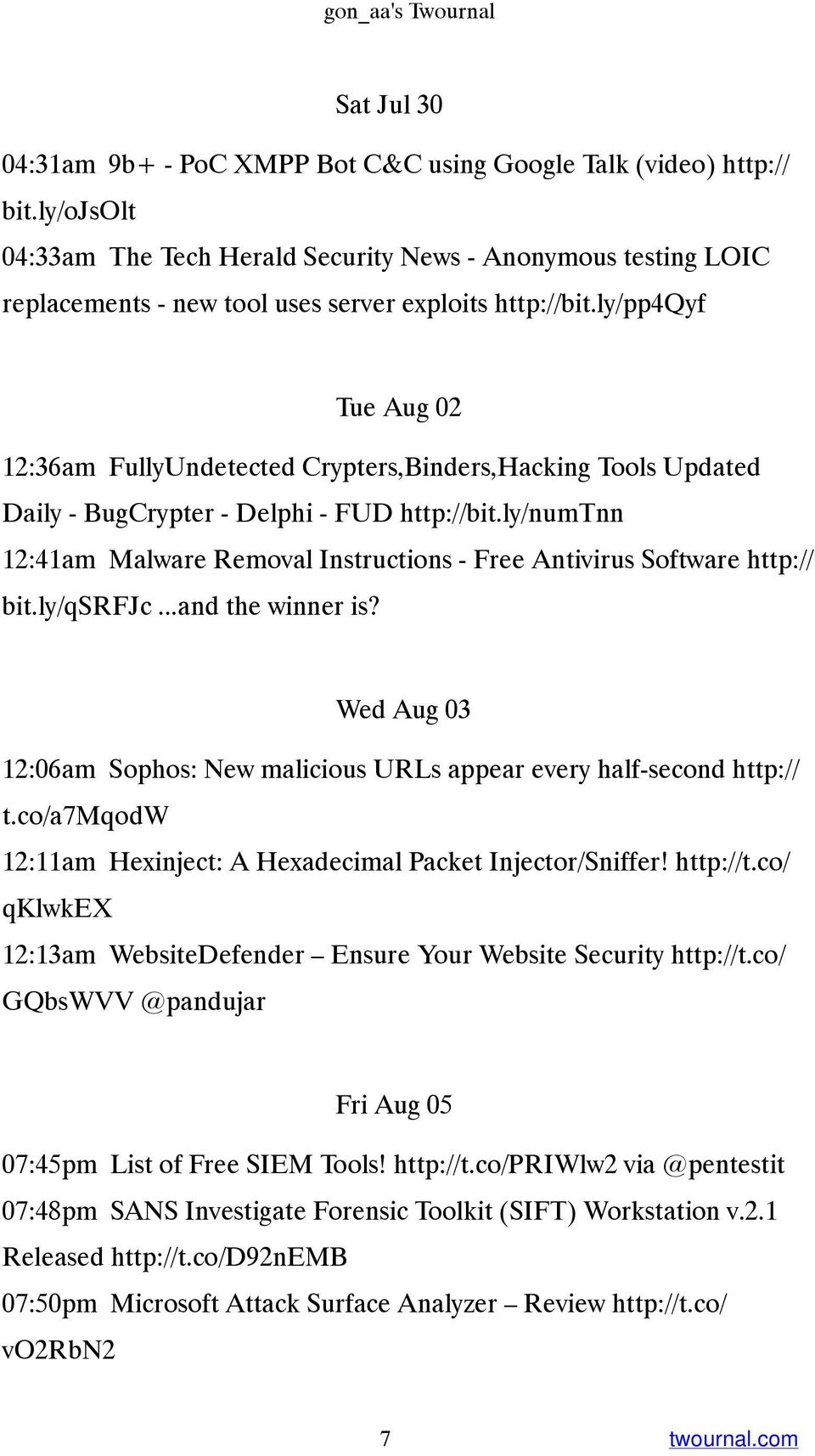 ly/pp4qyf Tue Aug 02 12:36am FullyUndetected Crypters,Binders,Hacking Tools Updated Daily - BugCrypter - Delphi - FUD http://bit.