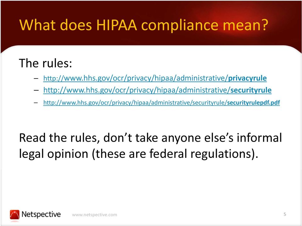 gov/ocr/privacy/hipaa/administrative/securityrule http://www.hhs.