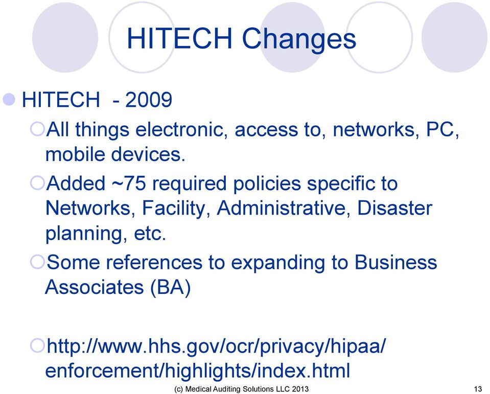 Added ~75 required policies specific to Networks, Facility, Administrative, Disaster