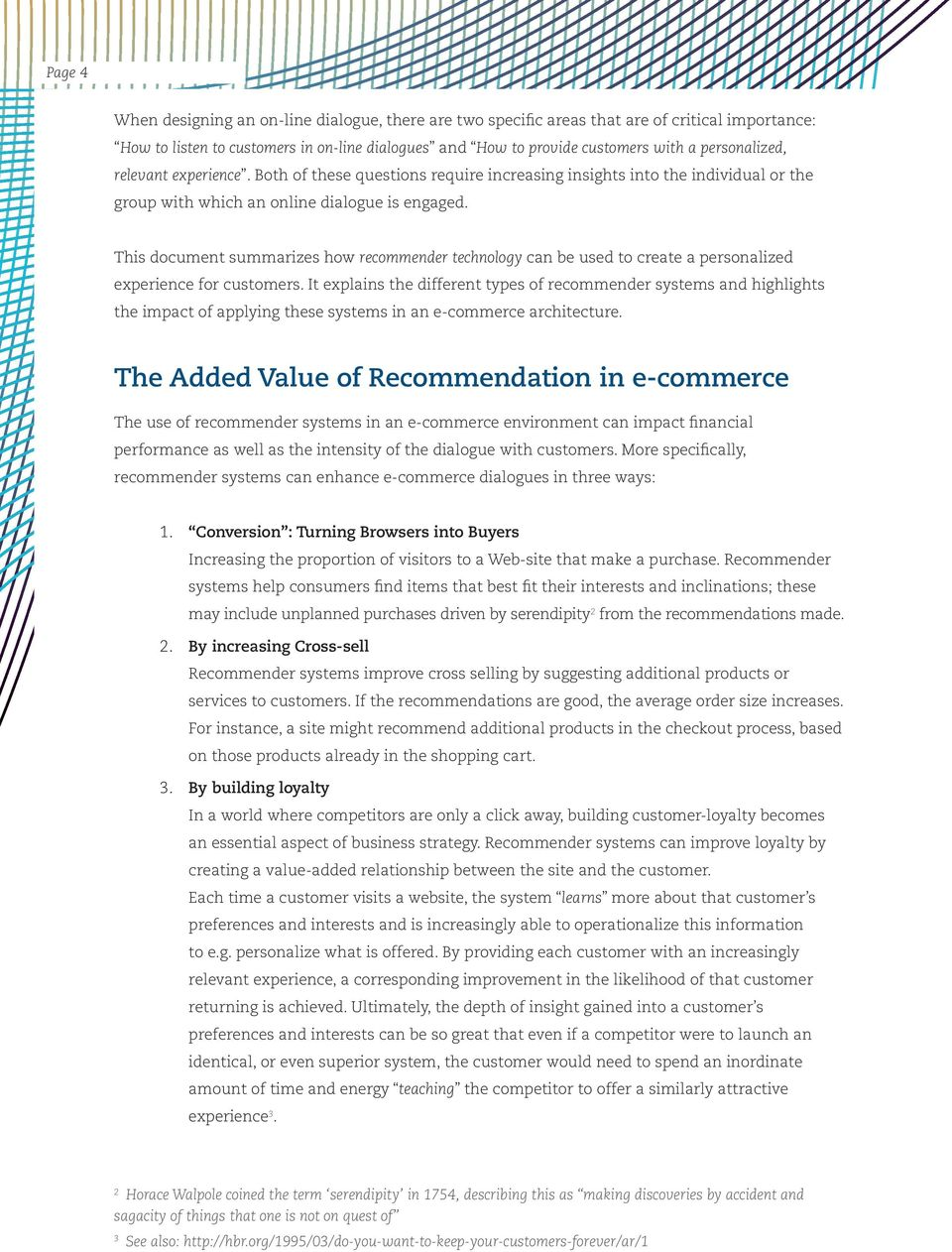 This document summarizes how recommender technology can be used to create a personalized experience for customers.