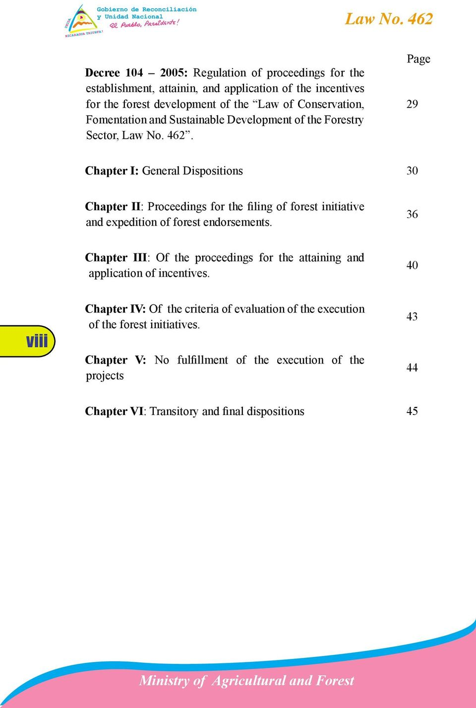 Page 29 Chapter I: General Dispositions 30 Chapter II: Proceedings for the filing of forest initiative and expedition of forest endorsements.