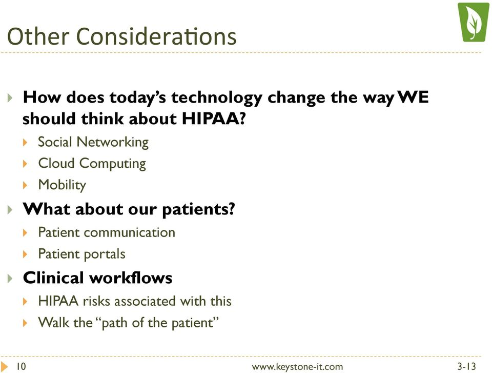} Social Networking } Cloud Computing } Mobility } What about our patients?