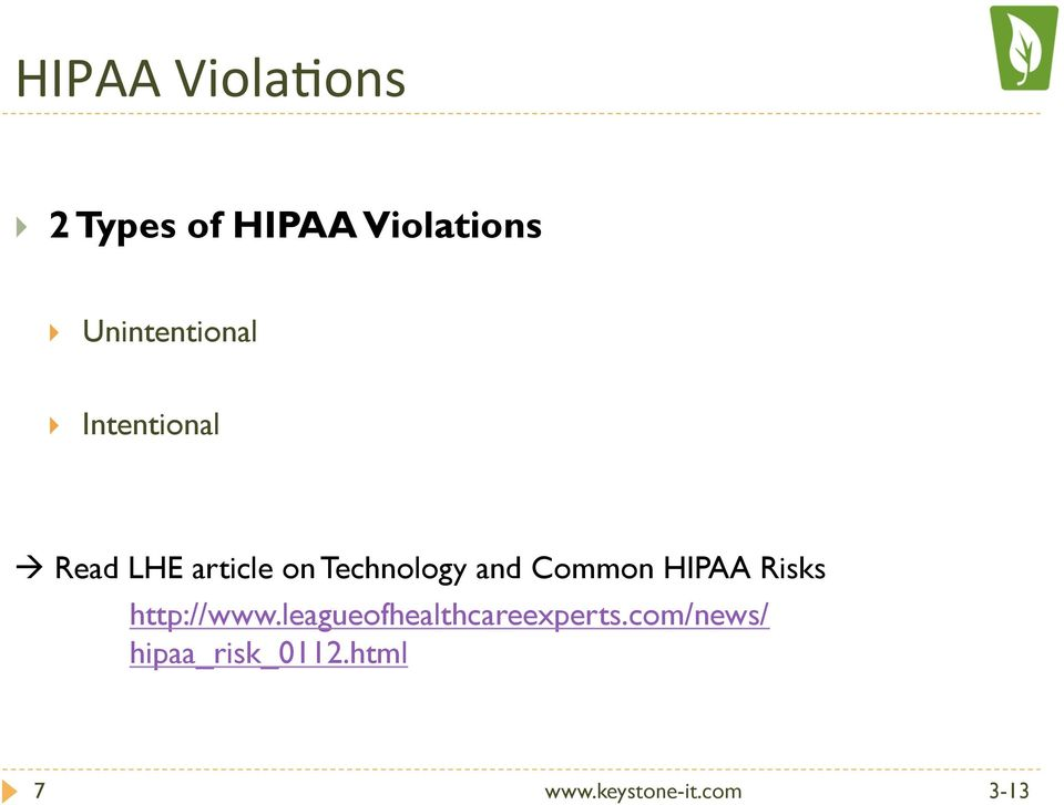Technology and Common HIPAA Risks http://www.