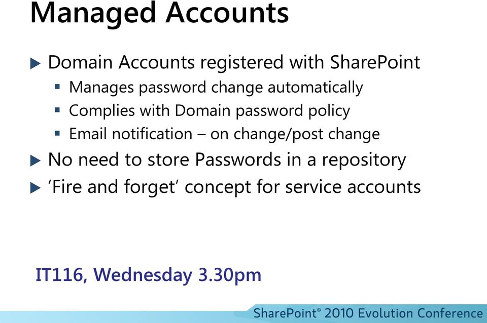 Email notification on change/post change No need to store Passwords in