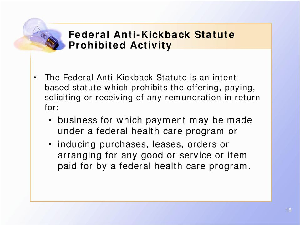 for: business for which payment may be made under a federal health care program or inducing purchases,
