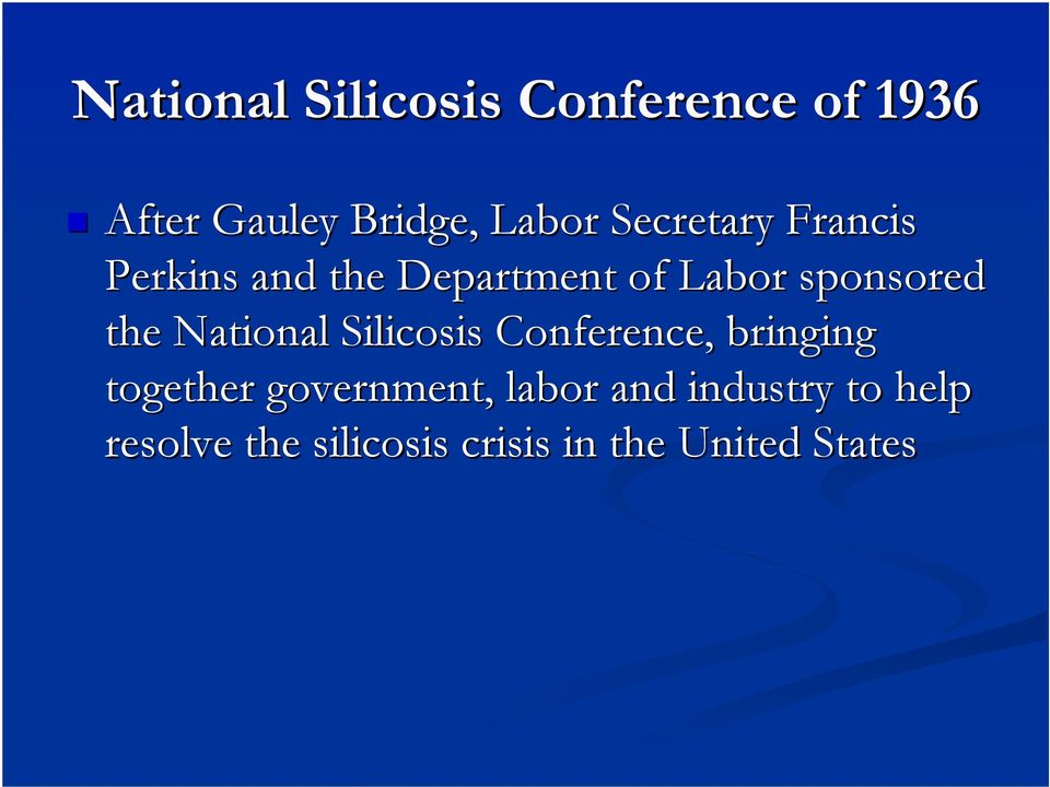 National Silicosis Conference, bringing together government, labor