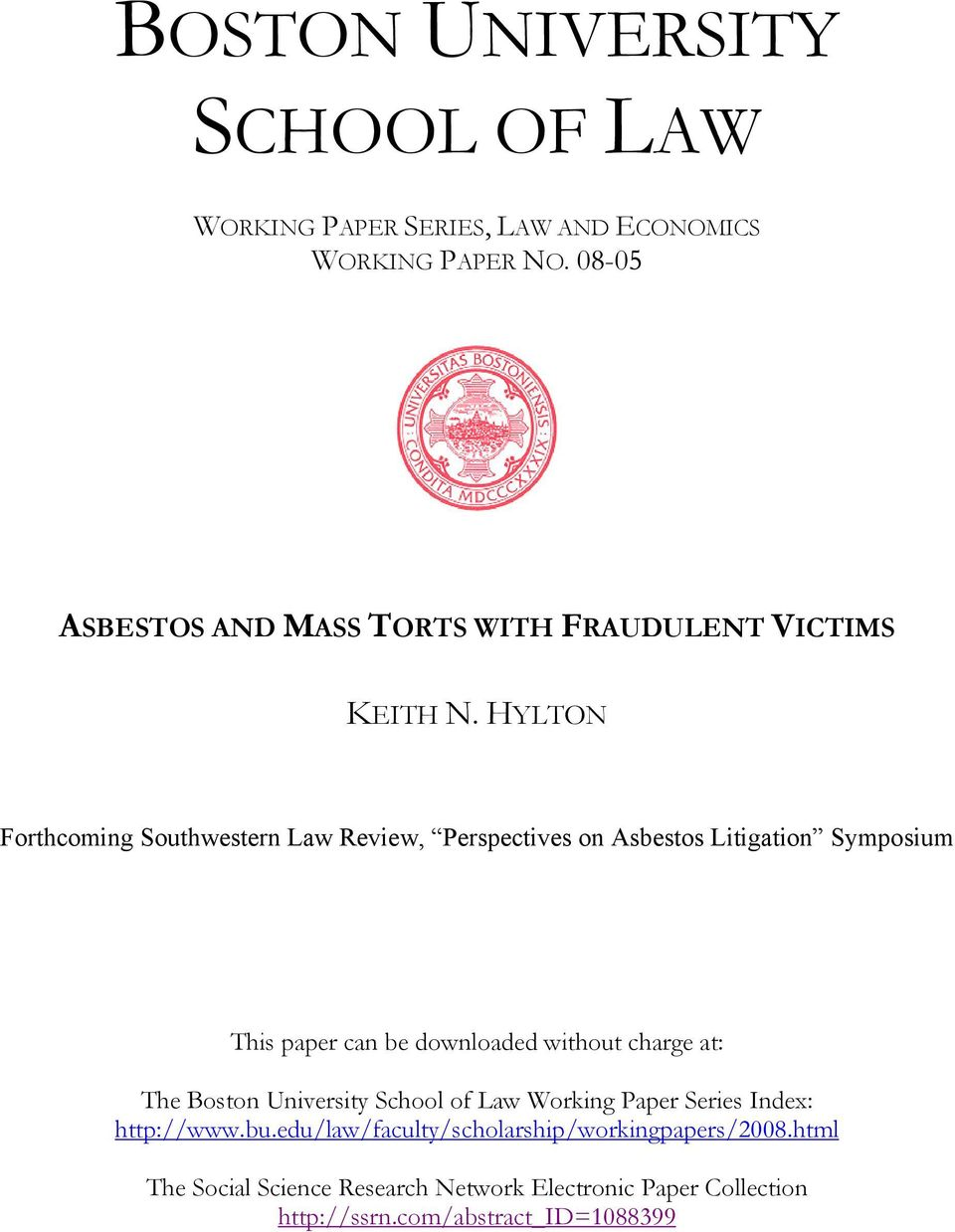 HYLTON Forthcoming Southwestern Law Review, Perspectives on Asbestos Litigation Symposium This paper can be downloaded without